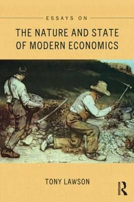 Essays on: The Nature and State of Modern Economics (BOK)
