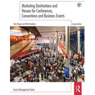 Marketing Destinations and Venues for Conferences, Conventio (BOK)