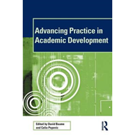 Advancing Practice in Academic Development (BOK)