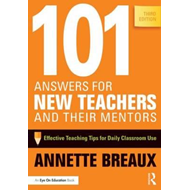 101 Answers for New Teachers and Their Mentors (BOK)