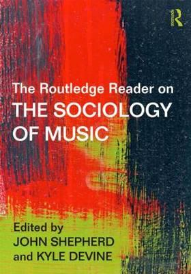 Routledge Reader on the Sociology of Music (BOK)