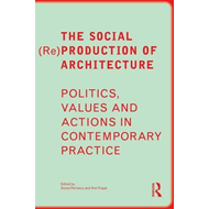 Social (Re)Production of Architecture (BOK)
