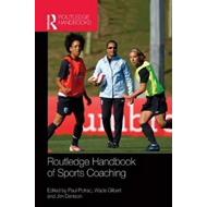 Routledge Handbook of Sports Coaching (BOK)