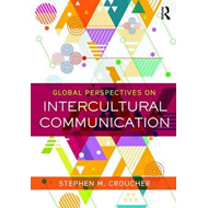 Global Perspectives on Intercultural Communication (BOK)