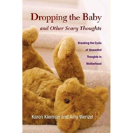 Dropping the Baby and Other Scary Thoughts (BOK)