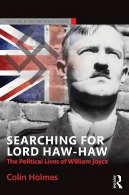 Searching for Lord Haw-Haw (BOK)