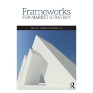 Frameworks for Market Strategy (BOK)