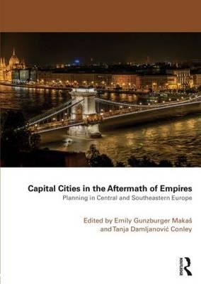 Capital Cities in the Aftermath of Empires (BOK)