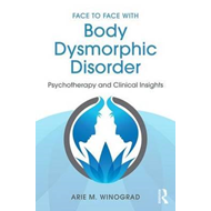 Face to Face with Body Dysmorphic Disorder (BOK)