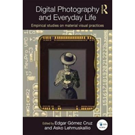 Digital Photography and Everyday Life (BOK)