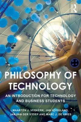 Philosophy of Technology - An Introduction for Technology and Business Students (BOK)