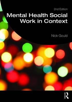 Mental Health Social Work in Context (BOK)