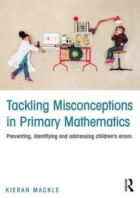 Tackling Misconceptions in Primary Mathematics (BOK)