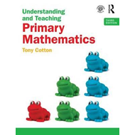 Understanding and Teaching Primary Mathematics (BOK)