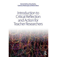Introduction to Critical Reflection and Action for Teacher R (BOK)