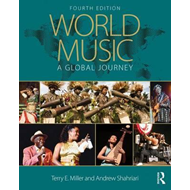 World Music: A Global Journey, Paperback (BOK)