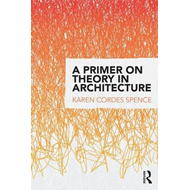 Primer on Theory in Architecture (BOK)
