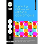 Supporting Children with Medical Conditions (BOK)