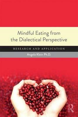Mindful Eating from the Dialectical Perspective (BOK)
