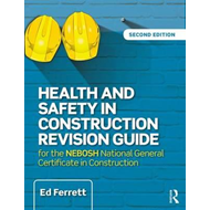 Health and Safety in Construction Revision Guide (BOK)