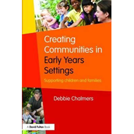 Creating Communities in Early Years Settings (BOK)