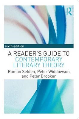 Reader's Guide to Contemporary Literary Theory (BOK)