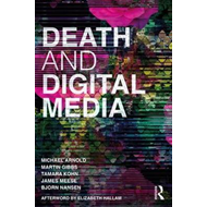 Death and Digital Media (BOK)