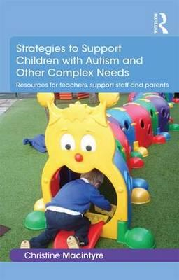 Strategies to Support Children with Autism and Other Complex (BOK)