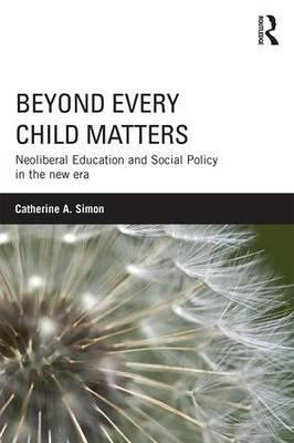Beyond Every Child Matters (BOK)