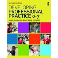 Developing Professional Practice 0-7 (BOK)