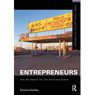 Entrepreneurs and the Search for the American Dream (BOK)
