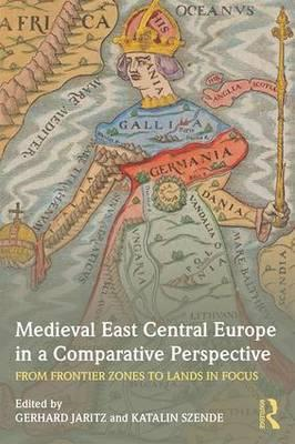 Medieval East Central Europe in a Comparative Perspective (BOK)