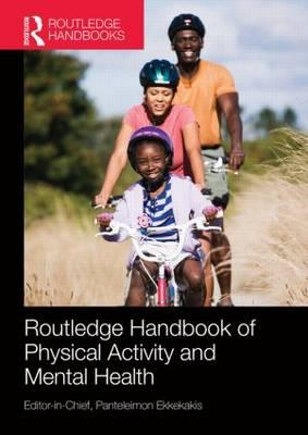 Routledge Handbook of Physical Activity and Mental Health (BOK)