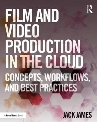 Film and Video Production in the Cloud (BOK)