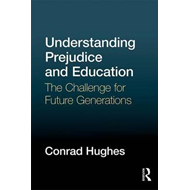 Understanding Prejudice and Education (BOK)