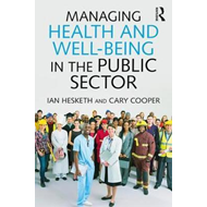 Managing Health and Well-Being in the Public Sector (BOK)
