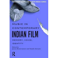 Music in Contemporary Indian Film (BOK)