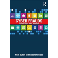 Cyber Frauds, Scams and their Victims (BOK)