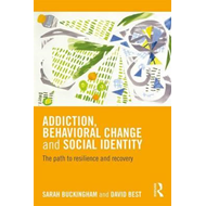 Addiction, Behavioral Change and Social Identity (BOK)