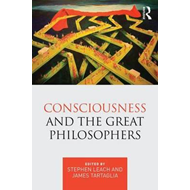 Consciousness and the Great Philosophers (BOK)