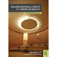 Building Materials, Health and Indoor Air Quality (BOK)