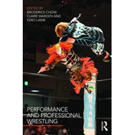 Performance and Professional Wrestling (BOK)