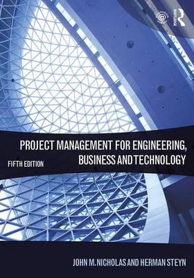 Project Management for Engineering, Business and Technology (BOK)