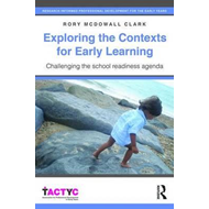 Exploring the Contexts for Early Learning (BOK)