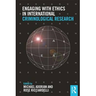 Engaging with Ethics in International Criminological Researc (BOK)