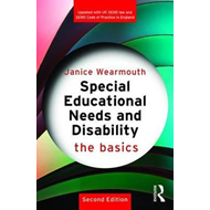 Special Educational Needs and Disability: The Basics (BOK)