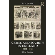Crime and Society in England, 1750-1900 (BOK)