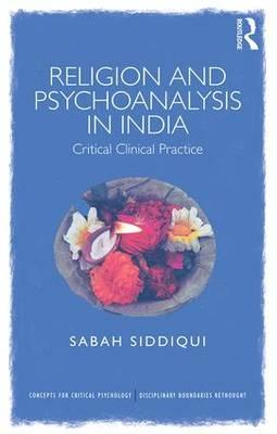 Religion and Psychoanalysis in India (BOK)