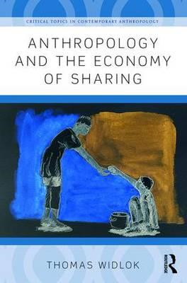 Anthropology and the Economy of Sharing (BOK)