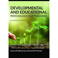 Developmental and Educational Psychology for Teachers (BOK)